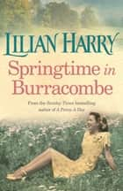 Springtime In Burracombe ebook by Lilian Harry