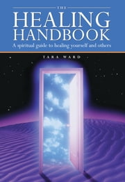 The Healing Handbook ebook by Tara Ward