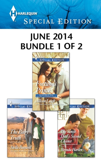 Harlequin Special Edition June 2014 - Bundle 1 of 2 - An Anthology ebook by Allison Leigh,Brenda Harlen,Stella Bagwell