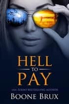 Hell to Pay ebook by Boone Brux
