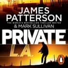 Private L.A. - (Private 7) audiobook by