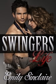 Swingers Life ebook by Emily Sinclaire