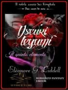 Oscuri legami - Il quinto elemento eBook by Elèonore G. Liddell