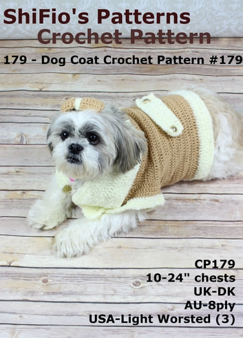 179: Dog Coat Crochet Pattern USA #179 ebook by ShiFio's Patterns
