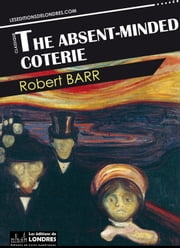 The absent-minded coterie ebook by Robert Barr