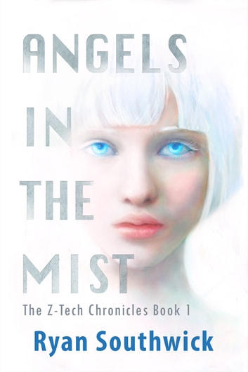 Angels in the Mist ebook by Ryan Southwick