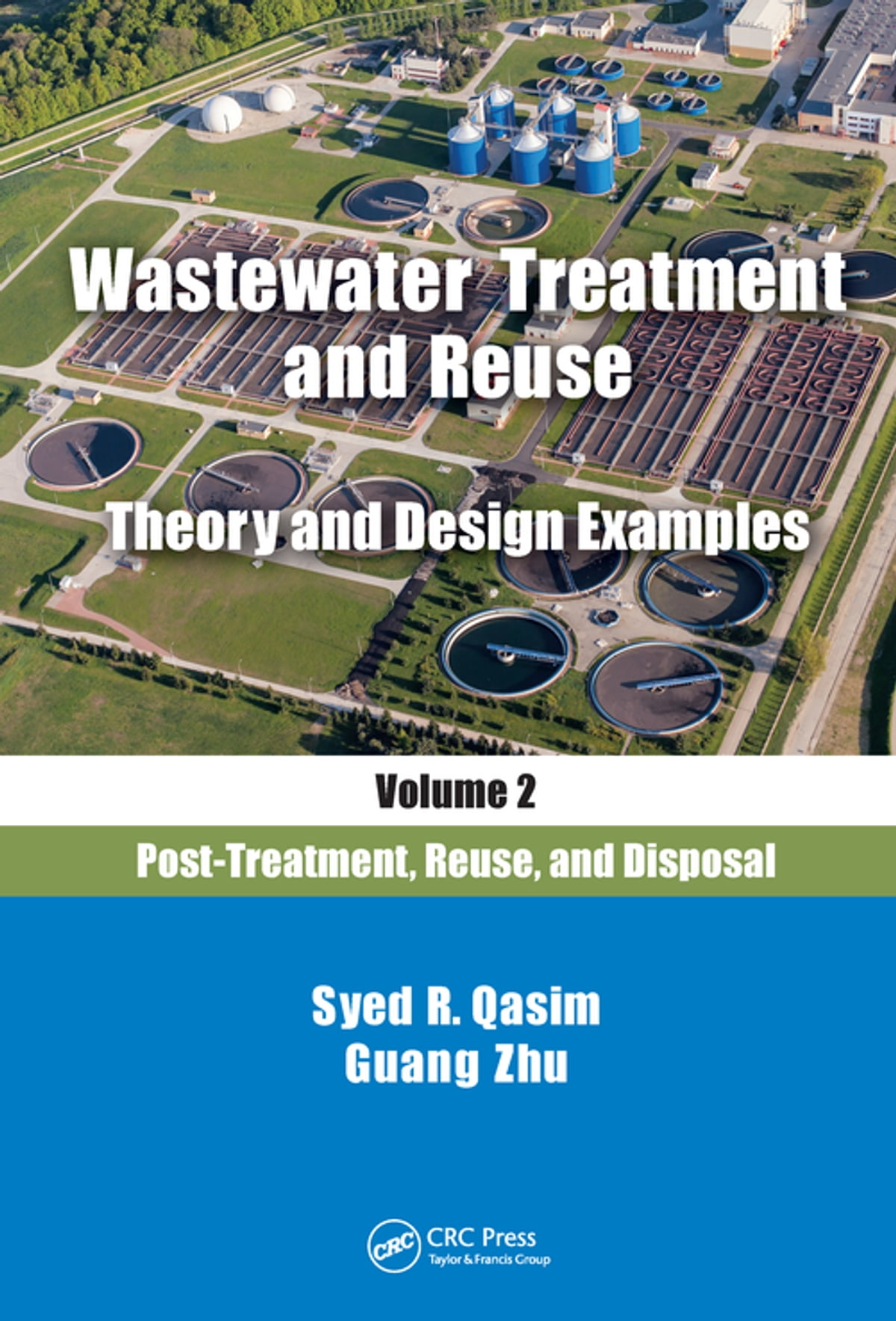 wastewater treatment and reuse theory and design examples volume 2