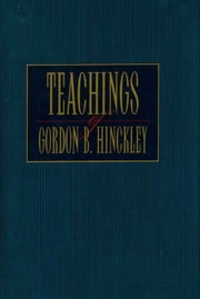 Teachings of Gordon B. Hinckley ebook by Gordon B. Hinckley