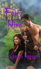 Fairy Ring, The ebook by Guinevere Pendragon