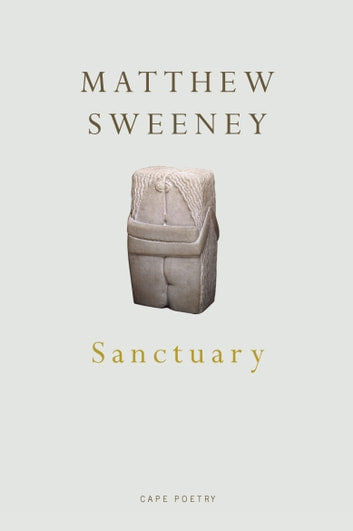 Sanctuary ebook by Matthew Sweeney