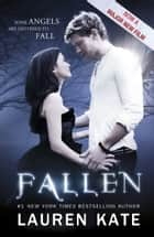 Fallen - Book 1 of the Fallen Series ebook by