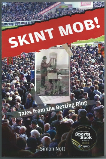 Skint Mob! - Tales From The Betting Ring ebook by Simon Nott