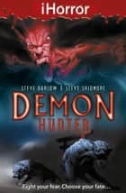 iHorror: Demon Hunter ebook by Steve Skidmore,Steve Barlow,Paul Davidson