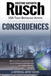 Consequences: A Retrieval Artist Novel ebook by Kristine Kathryn Rusch