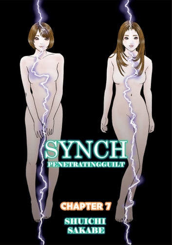 SYNCH - Chapter 7 ebook by Shuichi Sakabe
