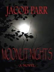 Moonlit Nights ebook by Jacob Parr
