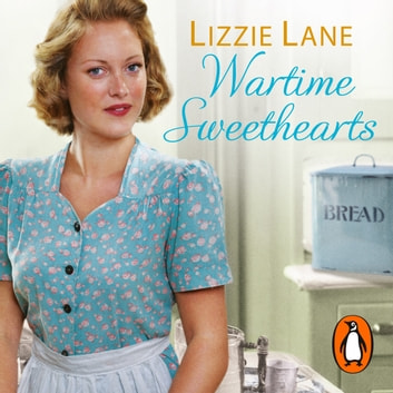 Wartime Sweethearts - (Sweet Sisters #1) audiobook by Lizzie Lane