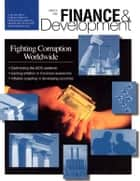 Finance & Development, March 1998 ebook by International Monetary Fund. External Relations Dept.