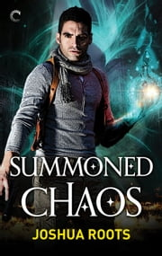 Summoned Chaos ebook by Joshua Roots