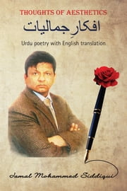 Thoughts of Aesthetics - Urdu poetry with English translation ebook by Jamal Mohammed Siddiqui