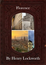 Florence ebook by Henry Lockworth,Eliza Chairwood,Bradley Smith