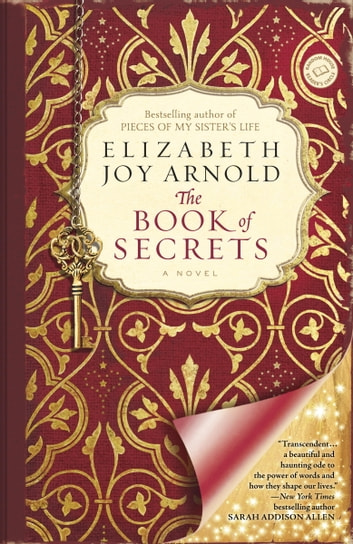 The Book of Secrets - A Novel ebook by Elizabeth Arnold