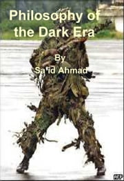 Philosophy of the Dark Era ebook by Sa'id Ahmad