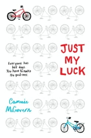 Just My Luck ebook by Cammie McGovern