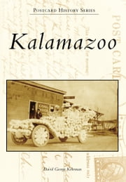 Kalamazoo ebook by David George Kohrman