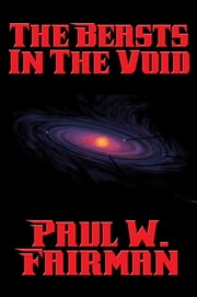 The Beasts in the Void ebook by Paul W. Fairman