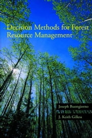 Decision Methods for Forest Resource Management ebook by Buongiorno, Joseph