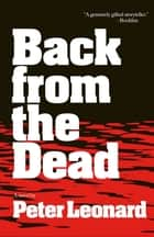 Back from the Dead ebook by Peter Leonard