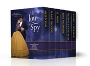 To Love a Spy - A Boxed Set of Six Historical Romances ebook by Aileen Fish,Marie Higgins,Bess McBride