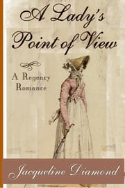 A Lady's Point of View ebook by Jacqueline Diamond