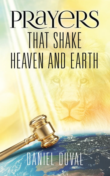Prayers that shake heaven and earth ebook by daniel duval prayers that shake heaven and earth ebook by daniel duval fandeluxe Image collections