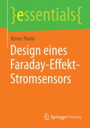 Design eines Faraday-Effekt-Stromsensors ebook by Reiner Thiele
