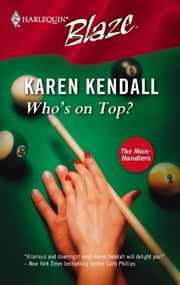 Who's On Top? ebook by Karen Kendall