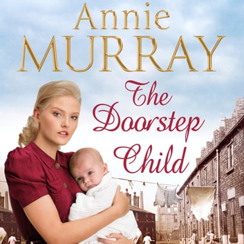 The Doorstep Child audiobook by Annie Murray