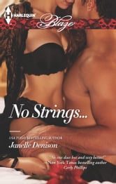 No Strings... ebook by Janelle Denison