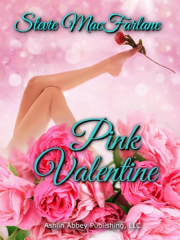 Pink Valentine ebook by Stevie MacFarlane