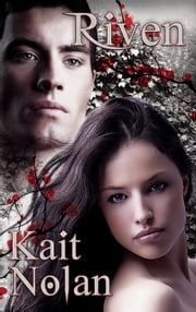 Riven - A Paranormal Romance ebook by Kait Nolan
