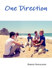 One Direction ebook by Robert Donaldson