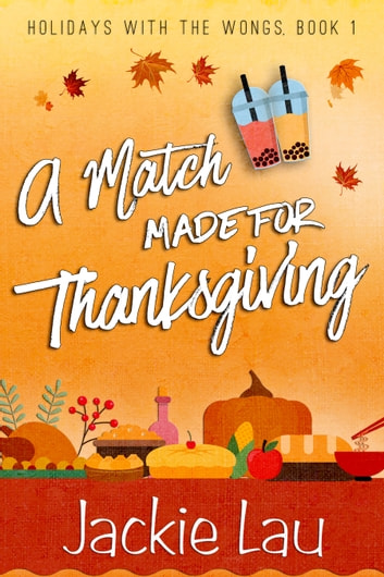 A Match Made for Thanksgiving ebook by Jackie Lau