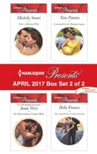 Harlequin Presents April 2017 - Box Set 2 of 2 - Once a Moretti Wife\The Desert King's Captive Bride\Crowned for the Drakon Legacy\The Argentinian's Virgin Conquest ebook de Michelle Smart, Annie West, Tara Pammi, Bella Frances