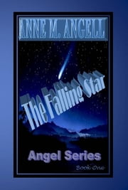 The Falling Star ebook by Anne M Angell