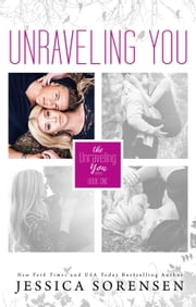 Unraveling You - Unraveling You, #1 ebook by Jessica Sorensen