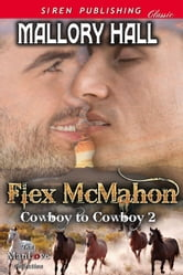 Flex McMahon ebook by Mallory Hall