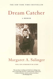 Dream Catcher - A Memoir ebook by Margaret A. Salinger