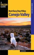 Best Easy Day Hikes Conejo Valley ebook by Allen Riedel