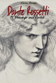 Dante Rossetti ebook by Narim Bender